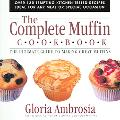 Complete Muffin Cookbook The Ultimate Guide To Making Great Muffins