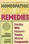 Homeopathic Cell Salt Remedies Healing With Nature's Twelve Mineral Compounds