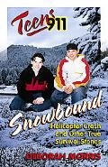 Teens 911 Snowbound Helicopter Crash and Other True Survival Stories