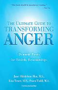Ultimate Guide To Transforming Anger Dynamic Tools For Healthy Relationships