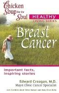 Chicken Soup for the Soul Healthy Living: Breast Cancer