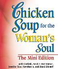 Chicken Soup for the Woman's Soul,  Mini Edition