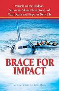 Brace for Impact: Miracle on the Hudson Survivors Share Their Stories of Near Death and Hope...