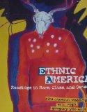 Ethnic America:readings in Race,class..