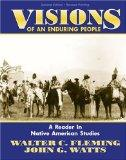 VISIONS OF AN ENDURING PEOPLE: A READER IN NATIVE AMERICAN STUDIES