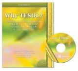 Why Tesol? Theories and Issues in Teaching English to Speakers of Other Languages in K-12 Cl...