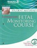 Intermediate Fetal Monitoring Course: Student Materials