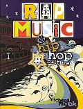 Rap Music and Hip Hop Culture