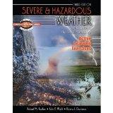 Severe and Hazardous Weather: An Introduction to High Impact Meteorology: Active Learning Ex...