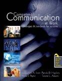 Competent Communication at Work: Strategies and Standards for Success