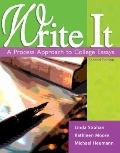 Write It: Process Approach to College Essays With Readings