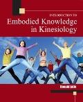 INTRODUCTION TO EMBODIED KNOWLEDGE IN KINESIOLOGY