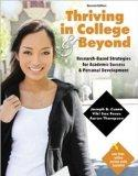Thriving in College and Beyond : Research-Based Strategies for Academic Success and Personal...