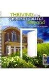 Thriving in the Community College and Beyond : Strategies for Academic Success and Personal ...