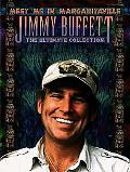 Meet Me in Margaritaville: The Ultimate Collection: Piano/Vocal/Chords