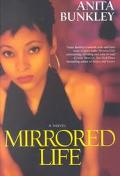 Mirrored Life