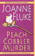 Peach Cobbler Murder A Hannah Swensen Mystery with Recipes