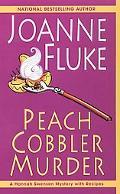 Peach Cobbler Murder A Hannah Swensen Mystery with Recipes