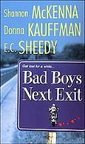 Bad Boys Next Exit