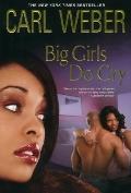 Big Girls Do Cry