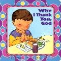 Why I Thank You, God - Michelle Medlock Adams - Board Book