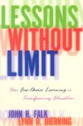 Lessons Without Limit How Free-Choice Learning Is Transforming Education
