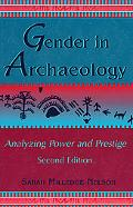 Gender in Archaeology Analyzing Power and Prestige