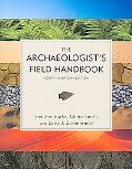 The Archaeologist's Field Handbook: North American Edition