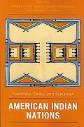 American Indian Nations Yesterday, Today and Tomorrow