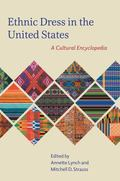 Ethnic Dress in the United States : A Cultural Encyclopedia