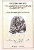 Sherlock Holmes The Adventure of the Dead Rabbits Society