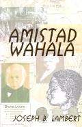Amistad Wahala