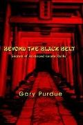 Beyond the Black Belt Secrets of Advanced Karate Ranks