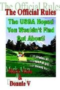 Official Rules the Usga Hoped You Wouldn't Find Out About