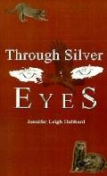Through Silver Eyes