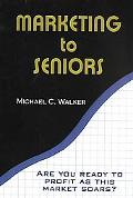 Marketing to Seniors