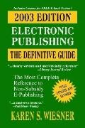 Electronic Publishing The Definitive Guide, 2003 Ed