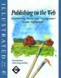 Publishing on the Web: Featuring NetScape Navigator Gold 3 Software - Illustrated Brief Edition