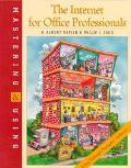 Mastering and Using the Internet for Office Professionals: Using NetScape Navigator Software