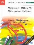 Microsoft Office 97 Professional Edition Illustrated  A First Course, Millenium Edition