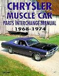 Chrysler Muscle Car Parts Interchange Manual 1968-1974