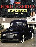 Classic Ford F-Series Pickup Trucks 1948-1956