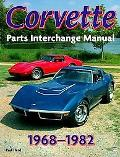 Corvette Parts Interchage Manual 1968-1982