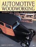 Automotive Woodworking Restoration, Repair and Replacement