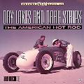 Dry Lakes and Drag Strips The American Hot Rod