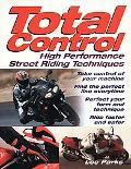 Total Control High-Performance Street Riding Techniques