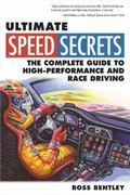 Ultimate Speed Secrets: The Racer's Bible