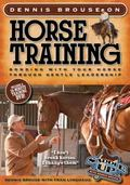 Dennis Brouse on Horse Training: Bonding with Your Horse Through Gentle Leadership