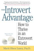 Introvert Advantage How to Thrive in an Extrovert World