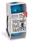 Miracle Ball Method Relieve Your Pain, Reshape Your Body, Reduce Your Stress